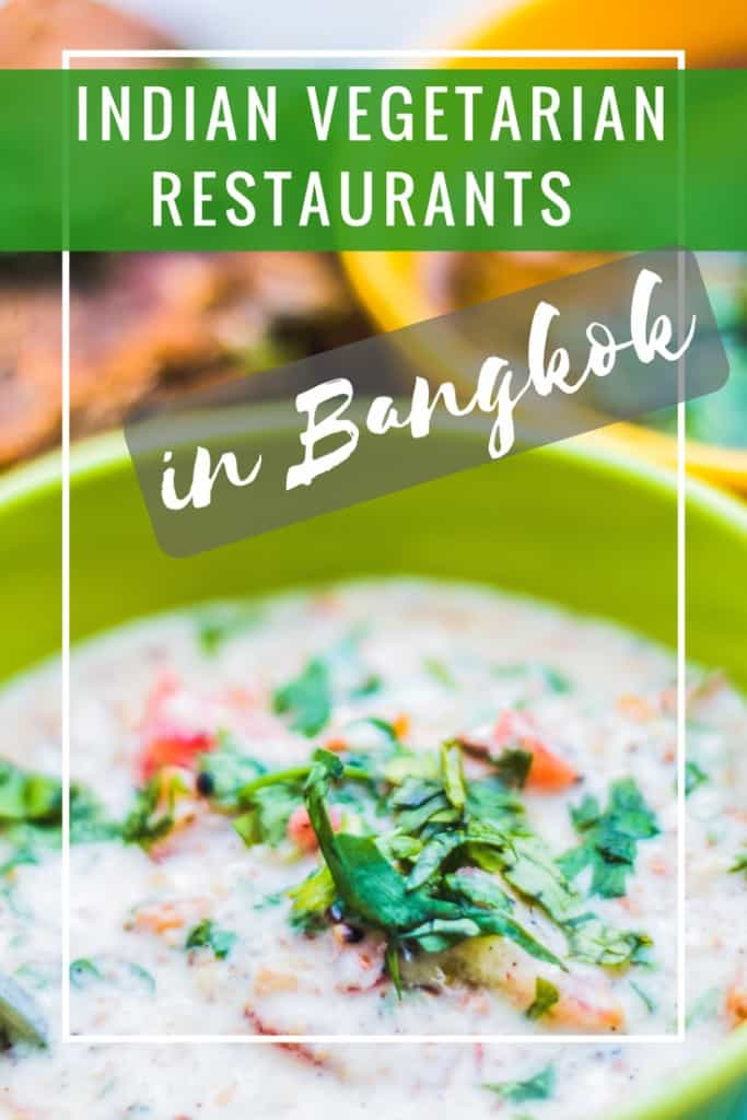 indian vegetarian restaurants in Bangkok