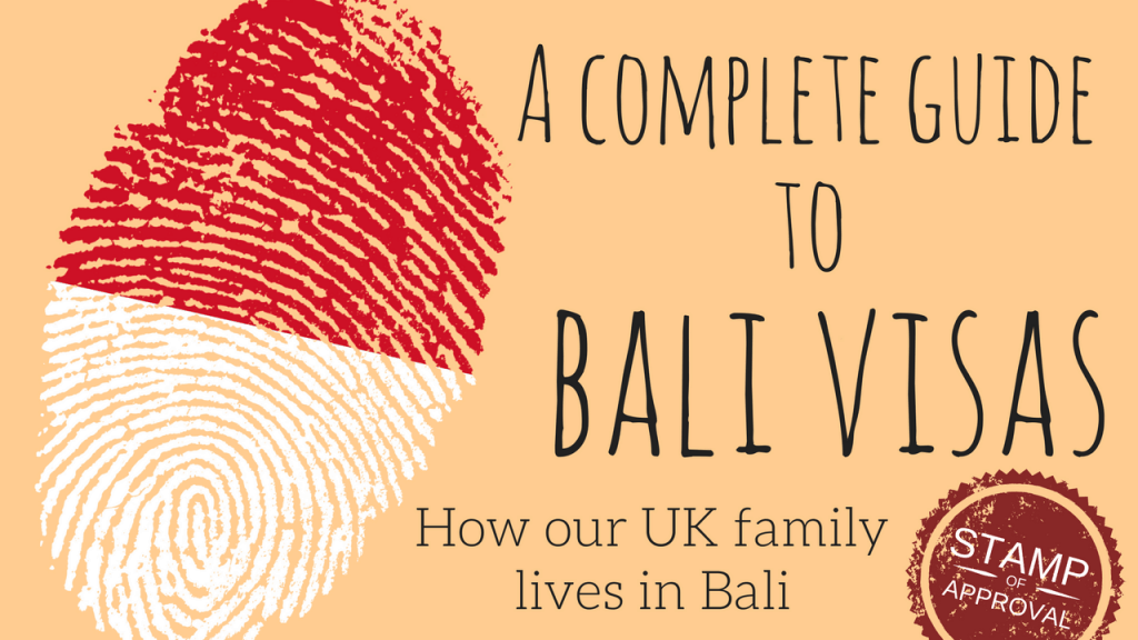 Bali visa: Which one is right (and how to get it!)