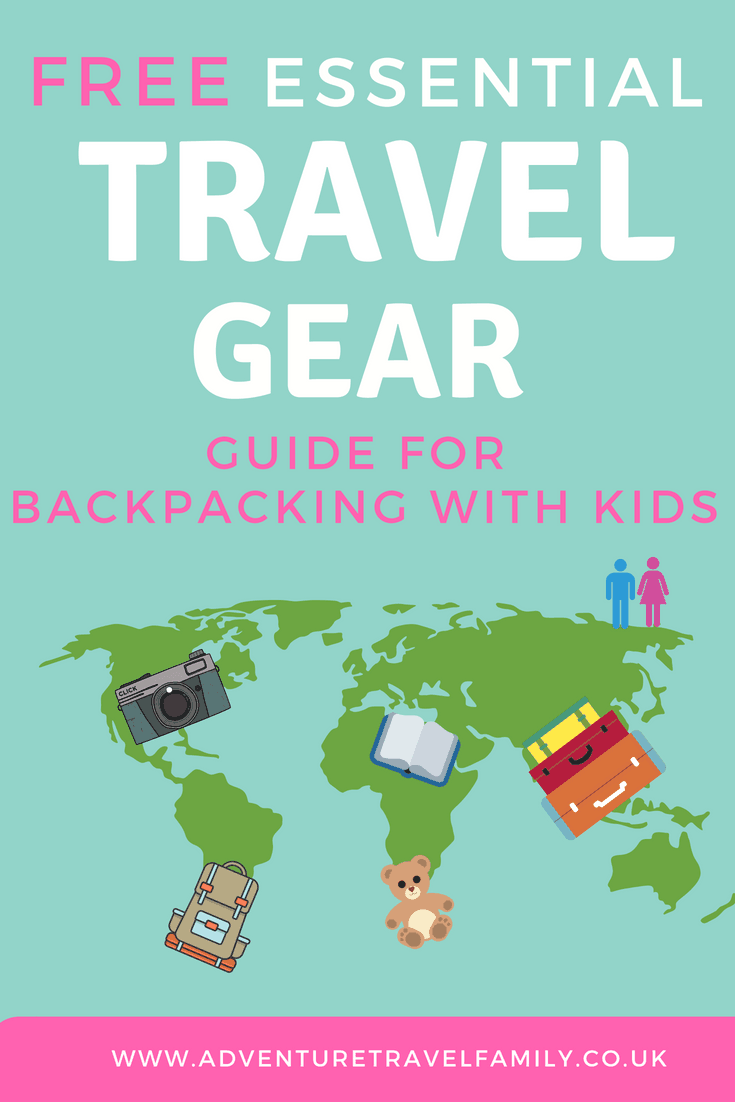 cf5a211ed405 travel gear guide page pin 1 - Adventure Travel Family