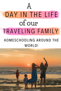 worldschooling families, homeschool and travel