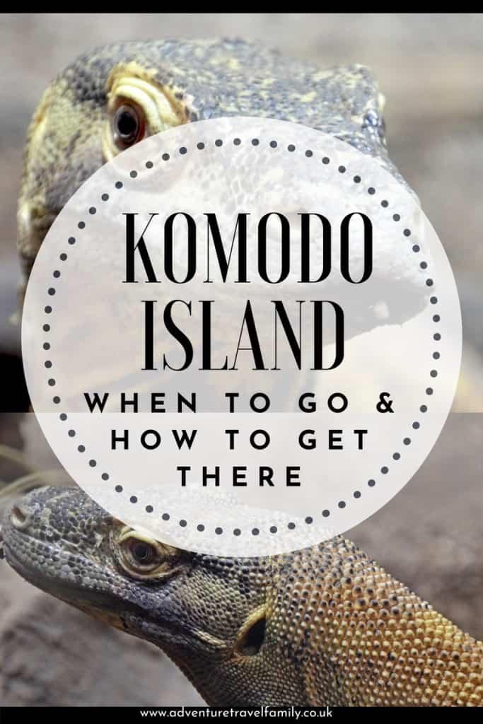 when to visit komodo island