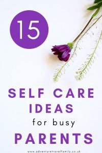 self care ideas for parents