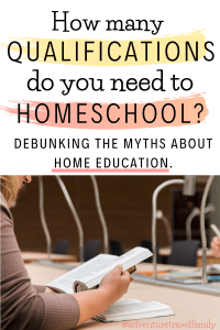 do you need qualifications to homeschool