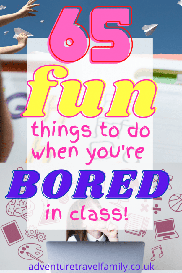 paper airplanes, a child writing and a schoolchild sitting at a computer with doodles of school equipment around her, with the text '65 fun things to do when you're bored in class'